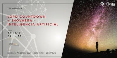 LGPD Countdown @ inovabra - Inteligência Artificial