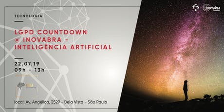 LGPD Countdown @ inovabra - Inteligência Artificial ingressos