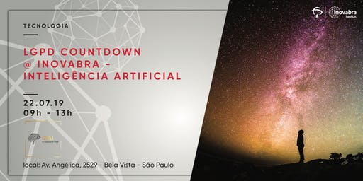 LGPD Countdown @ inovabra - Inteligência Artificial