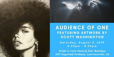 Audience of One: Art Showcase by Scott Washington tickets