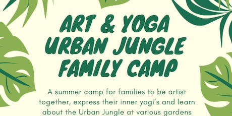Art and Yoga Urban Jungle Family Camp tickets