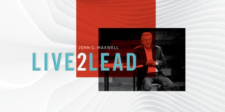 Live 2 Lead John Maxwell Experience 2020 tickets