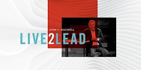 Live 2 Lead John Maxwell Experience 2020 tickets