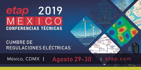 Cumbre de Regulaciones Eléctricas 2019: Agosto 29 y 30 entradas