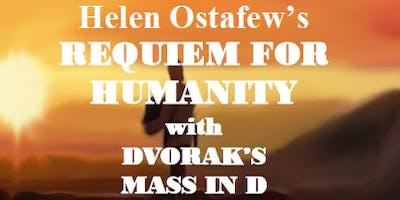 Requiem for Humanity with Dvorak's Mass in D.