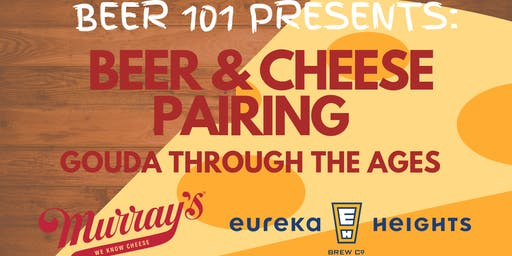 RESCHEDULED Beer and Cheese Pairing: Gouda Through the Ages