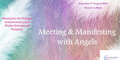 Meeting & Manifesting with Angels tickets
