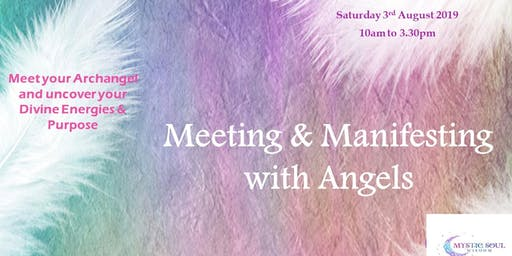 Meeting & Manifesting with Angels