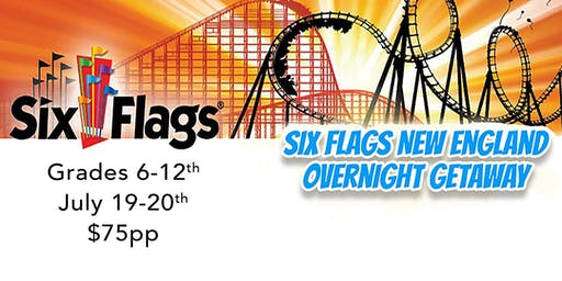 Six Flags Overnight Getaway (TRC STUDENTS)