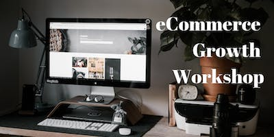 eCommerce Growth Workshop