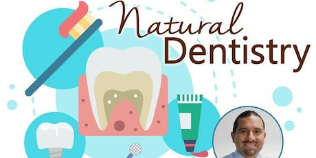 Free Health Seminar: Natural Dentistry tickets
