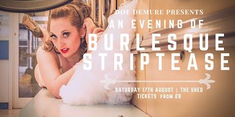 Doe Demure Presents: An Evening Of Burlesque Striptease | 17th August tickets