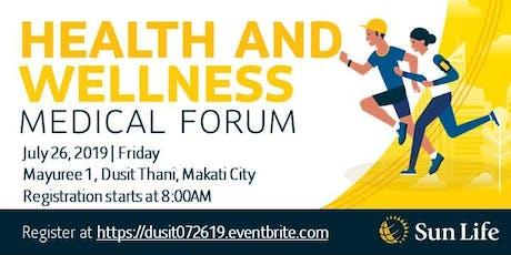 Health & Wellness Medical Forum - MAKATI tickets