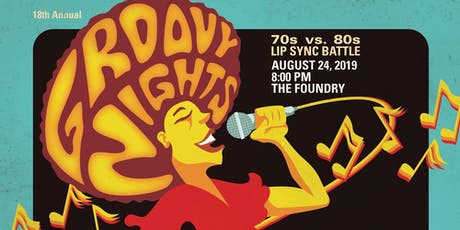 18th annual Groovy Nights: 70s vs 80s Lip Sync Battle tickets
