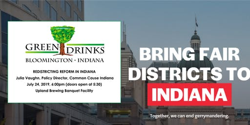 Green Drinks: Redistricting Reform in Indiana