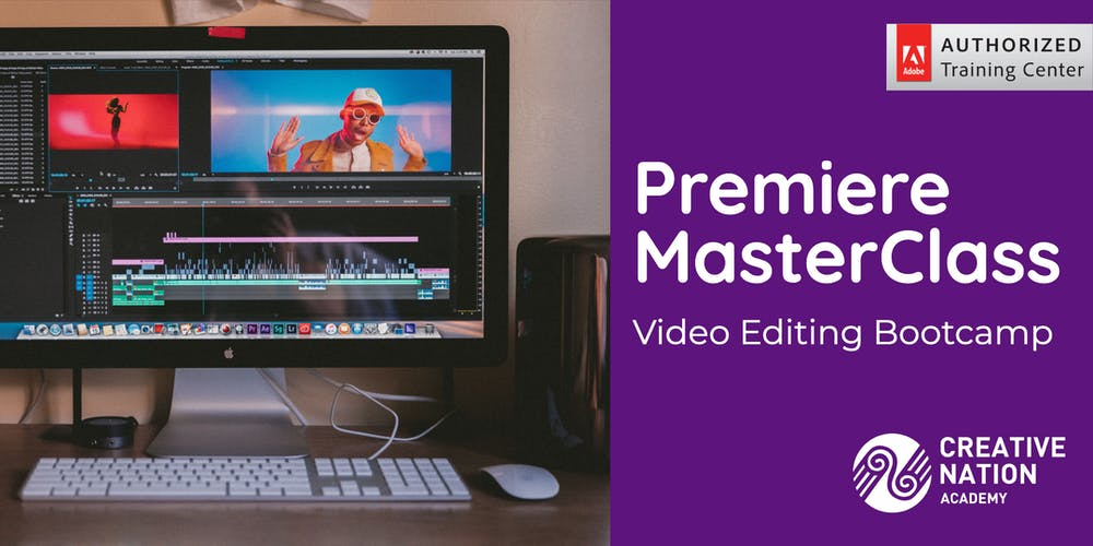 Premiere MasterClass: Video Editing Bootcamp (2 days