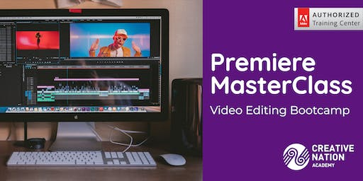 Premiere MasterClass: Video Editing Bootcamp (2 days)