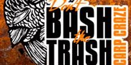 Don't Bash the Trash Carp Derby -  Clement Park tickets
