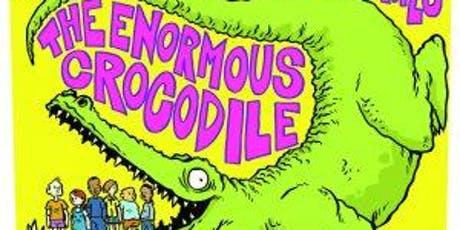 Riverside Library Roald Dahl's The Enormous Crocodile tickets