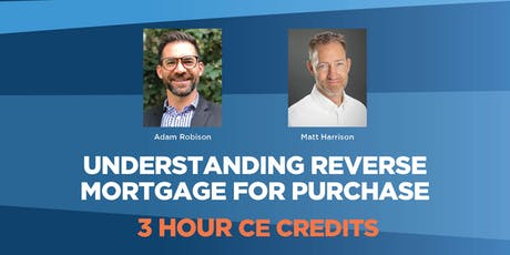 Understanding Reverse Mortgage for Purchase tickets