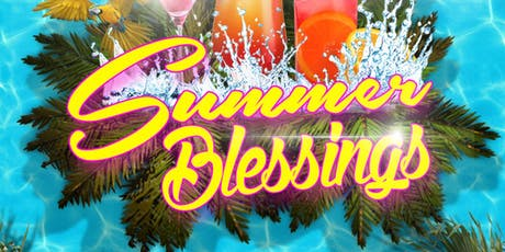 Summer Blessings  tickets