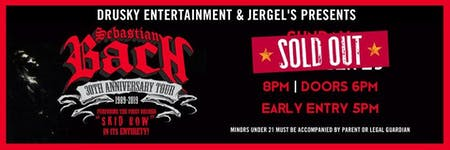 Sebastian Bach - SOLD OUT!