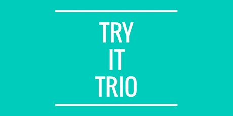 Try It Trio tickets