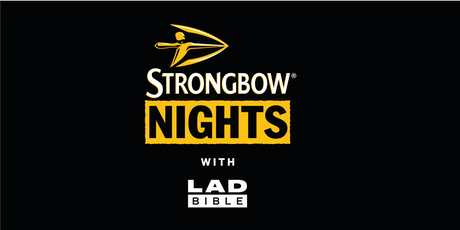 Strongbow Nights with LADbible tickets