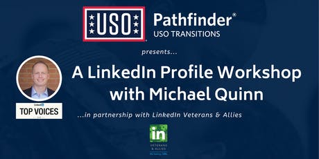 USO Pathfinder LinkedIn Workshop with Michael Quinn tickets