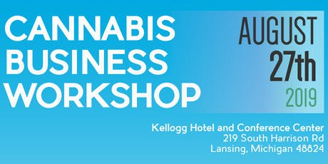 Grow To The Next Level Cannabis Business Workshop tickets
