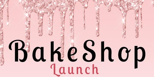 The Bake Shop Launch
