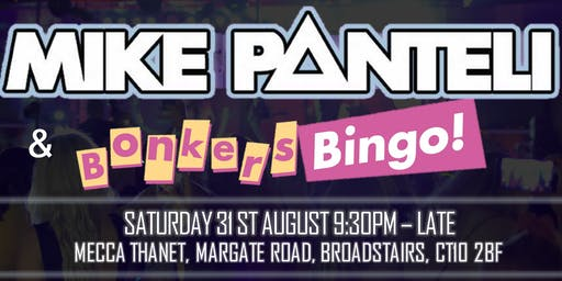 Bonkers Bingo Thanet with Mike Panteli