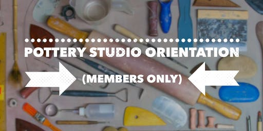 Clay Studio Orientation MEMBERS ONLY
