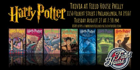 Harry Potter (Books) Trivia at Field House tickets