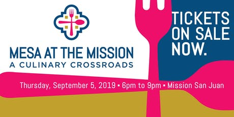 Mesa at the Mission: A Culinary Crossroads tickets
