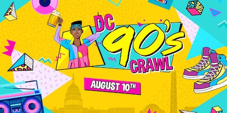 DC 90's Crawl 2019 (Washington, DC) tickets