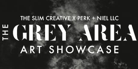 The Grey Area Art Showcase tickets