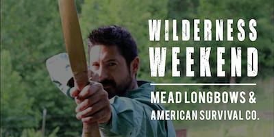 Wilderness Weekend (Mead Longbows & American Survival Co) - GA