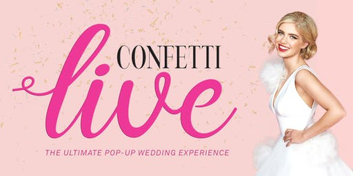 Confetti Live - The Ultimate Pop-up Wedding Experience!