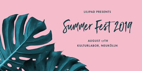 Lilipad Charity Summer Fest Vol.III Tickets