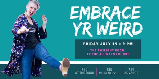 Embrace Yr Weird: Premiere Performance