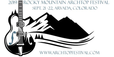 Rocky Mountain Archtop Festival tickets