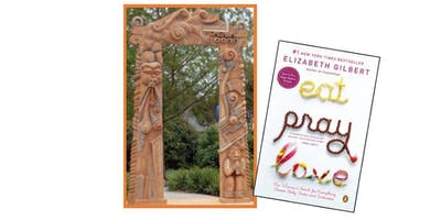 Beyond the Book: Eat, Pray, Love!
