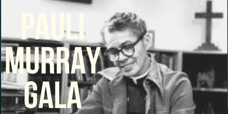 Pauli Murray Gala tickets