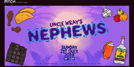 Pitch Presents: Uncle Wray's Nephews tickets