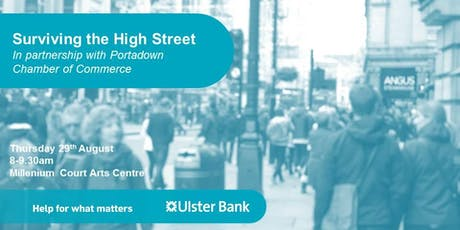 Ulster Bank Boost - Surviving the High Street  tickets