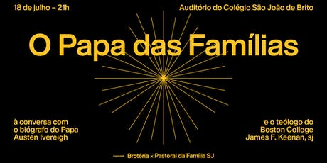 O Papa das Famílias tickets