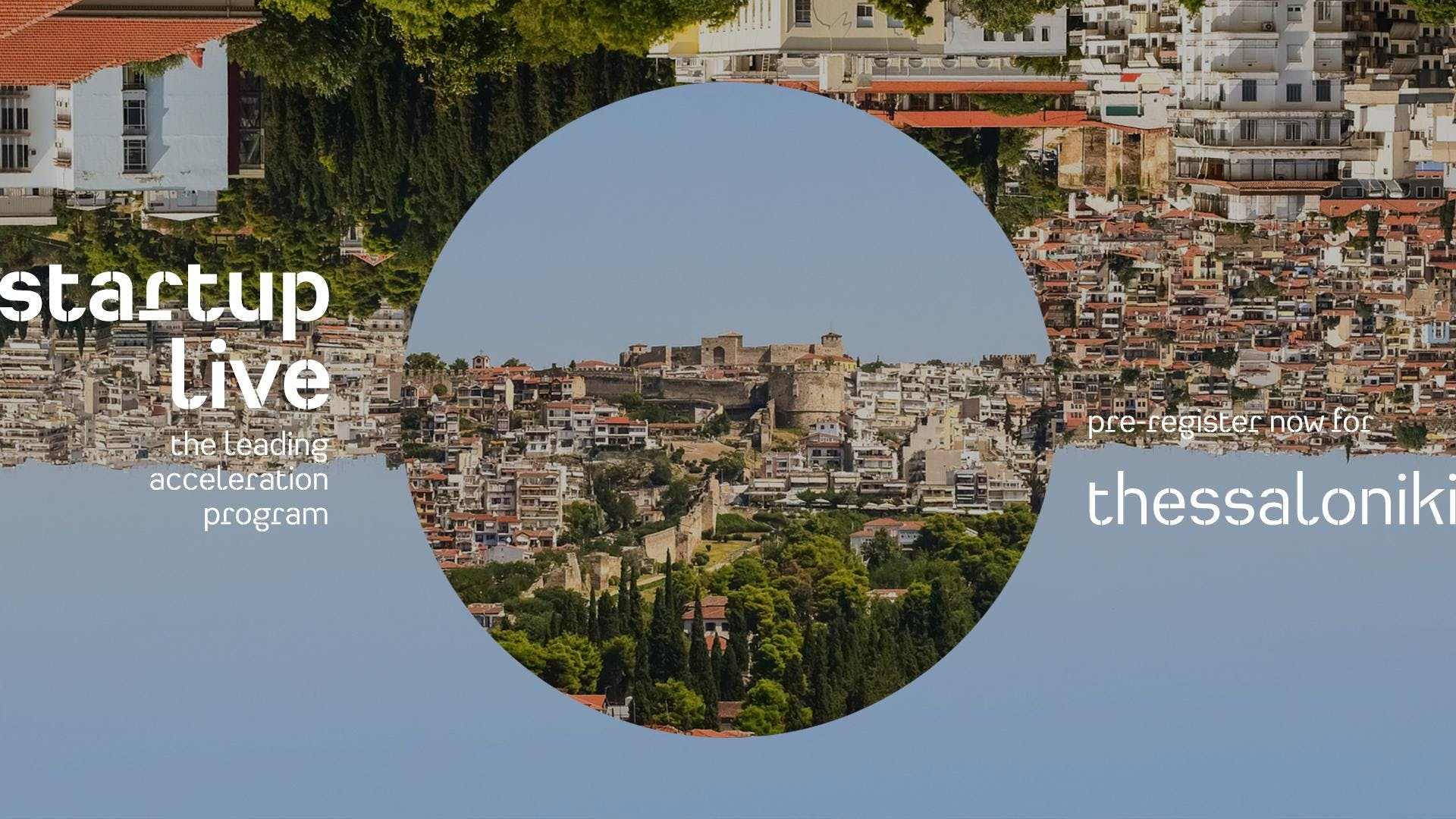 Startup Live Thessaloniki — boost your startup