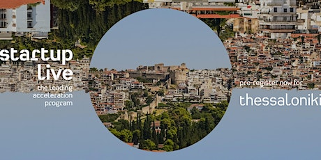 Startup Live Thessaloniki — boost your startup tickets