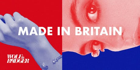 Wolf & Badger Presents... Made in Britain tickets